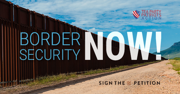 Border Security NOW!